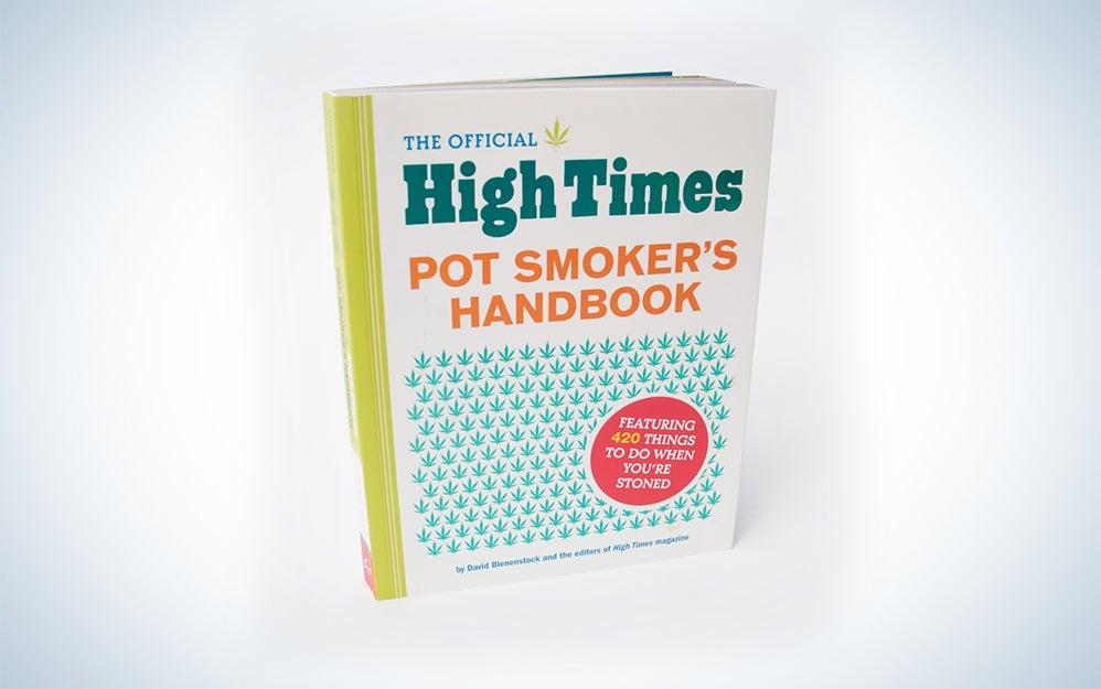 The Official High Times Pot Smoker's Handbook.