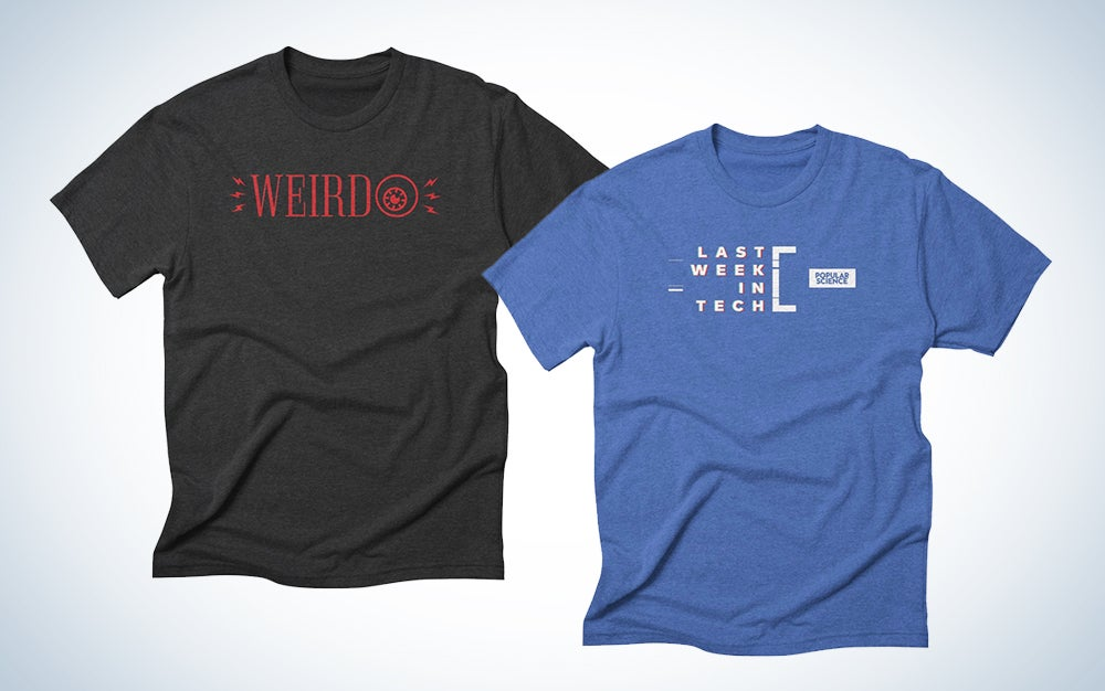 Weirdest Thing & Last Week in Tech T-Shirts Popular Science