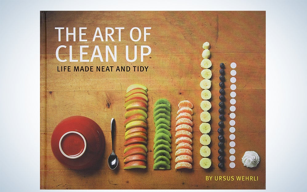 The Art of Clean Up: Life Made Neat and Tidy by Ursus Wehrli