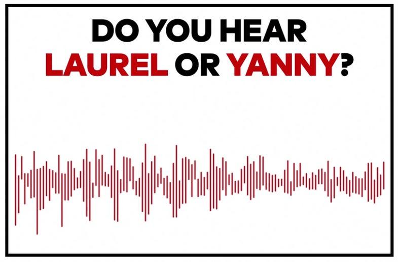 Laurel or Yanny?