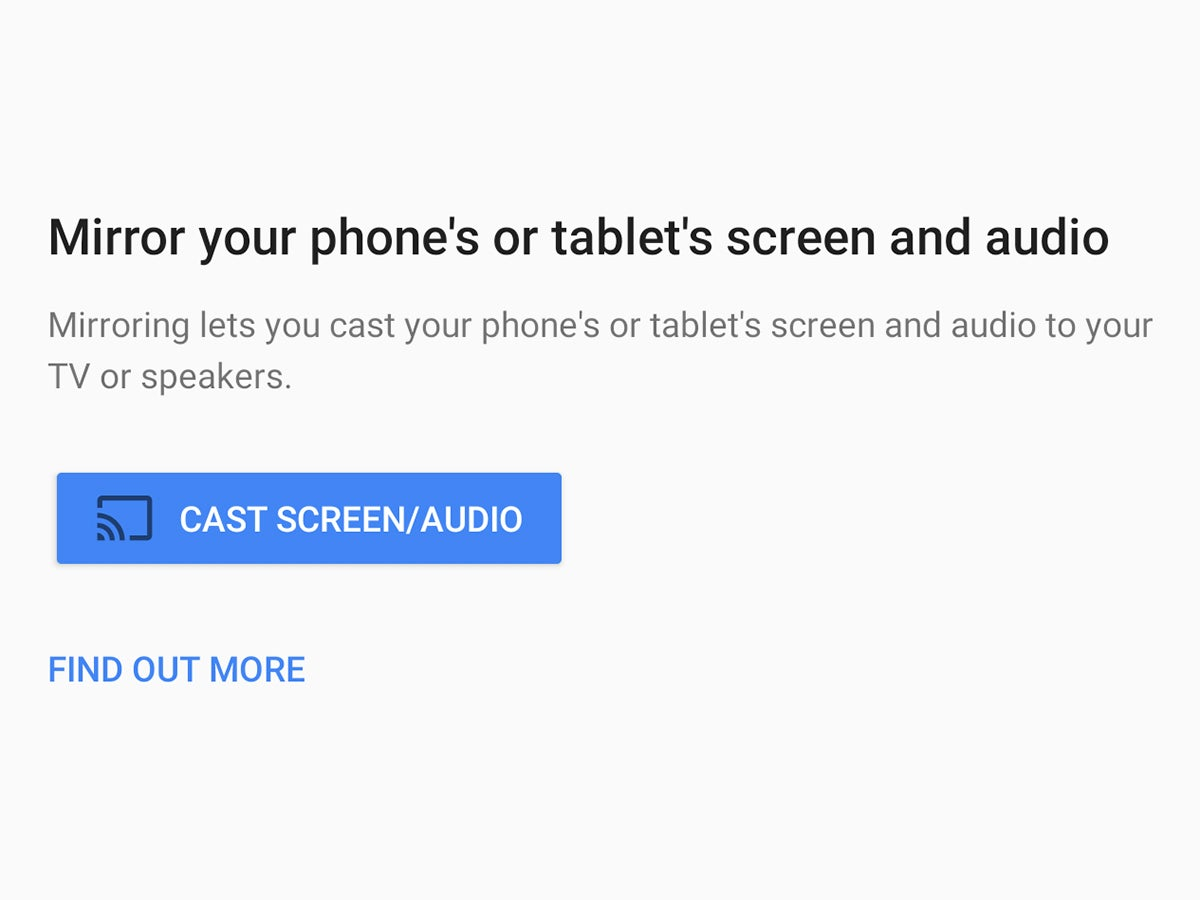 An option for moving your Android phone or tablet's screen and audio to another device through Google Home.