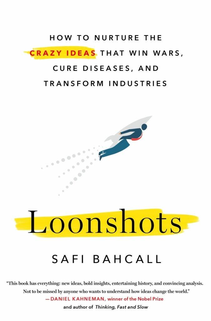 Loonshots Safi Bahcall book excerpt English scientific revolution
