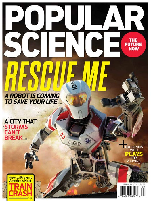 February 2013: Robots To The Rescue