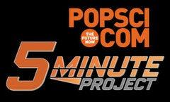 PopSci 5-Minute-Project