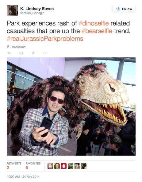 Tweet: Park experiences rash of #dinoselfie related casualties that one up the #bearselfie trend. #realJurassicParkproblems