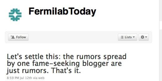 Higgs Discovery Is 'Just Rumors,' Tweets Fermilab