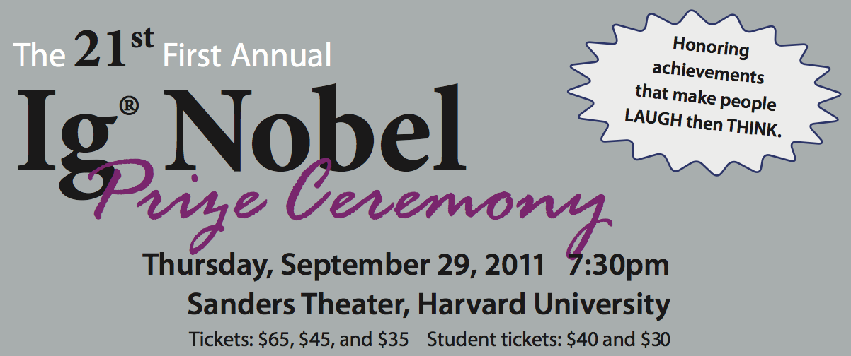 Tune In Here at 7:30PM EST for the 2011 Ig Nobel Prize Ceremony, Live
