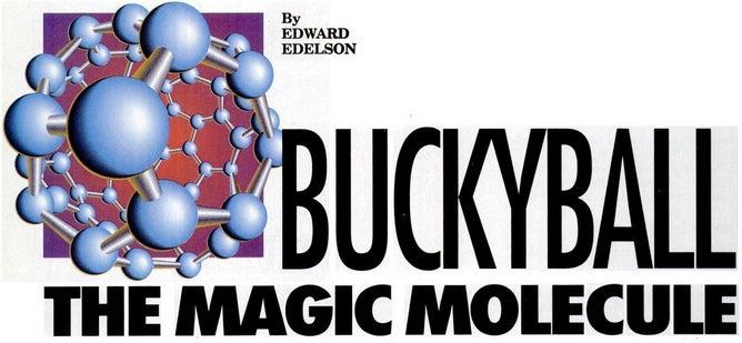 """""""Buckyball"""