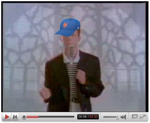 Rickrolling the Mets