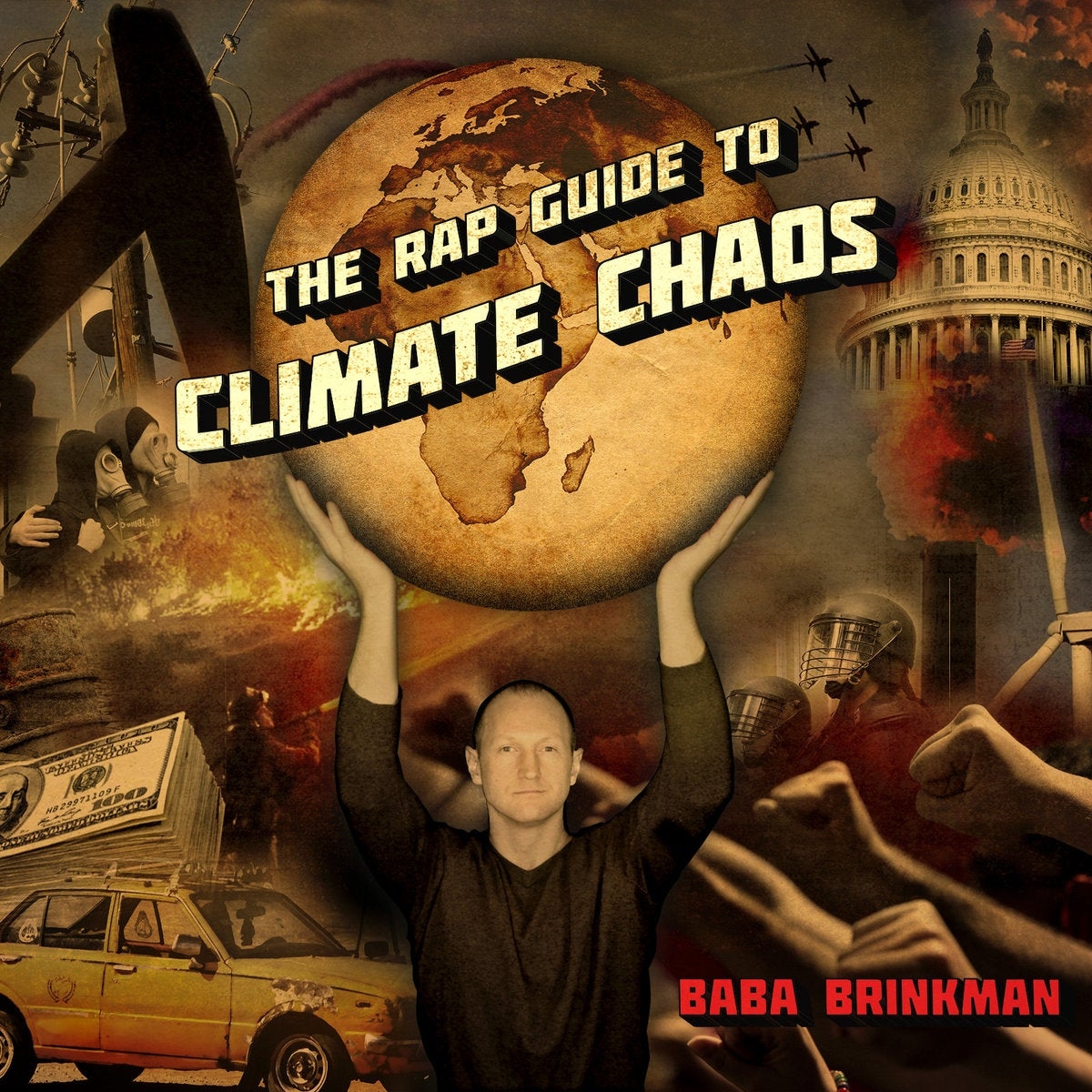 The Rap Guide To Climate Chaos