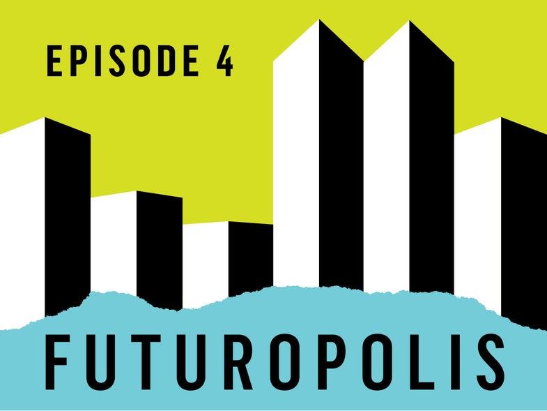 Futuropolis podcast about the future