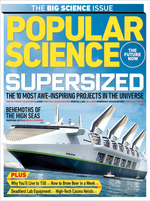 August 2011: The 10 Most Awe-Inspiring Projects in the Universe