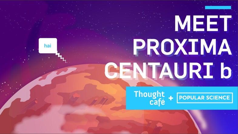 Meet Proxima Centauri b