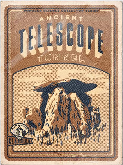 Ancient Telescope Tunnel