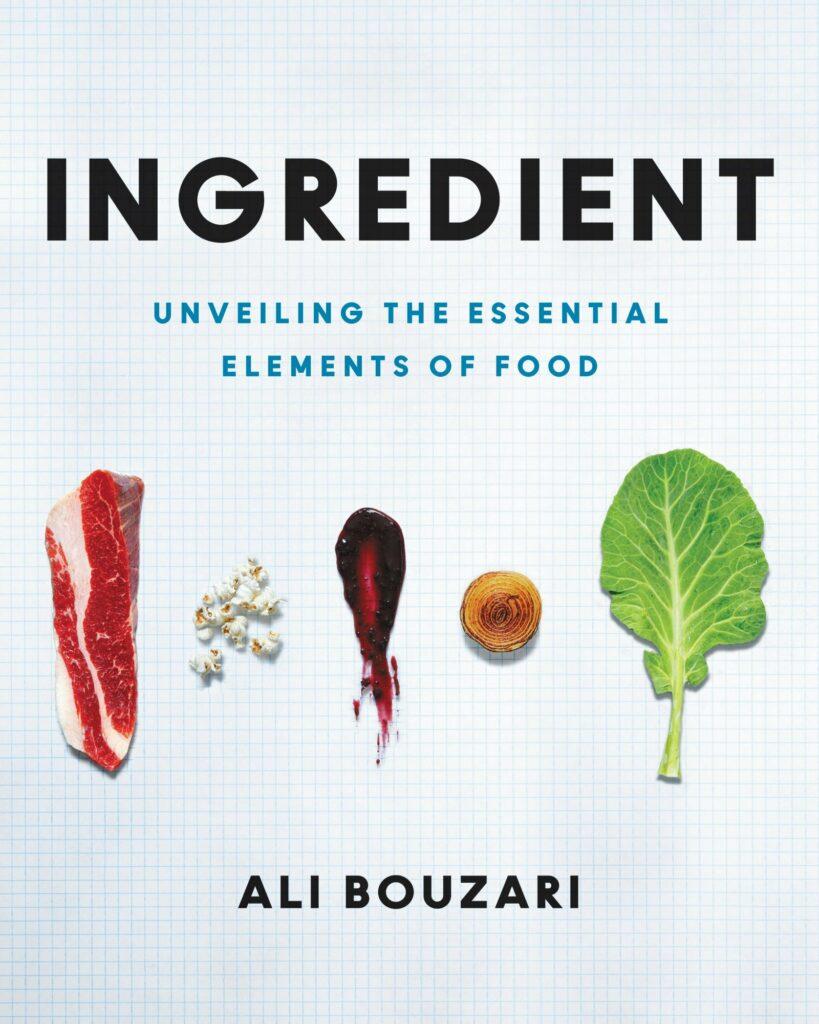 Ingredient, by Ali Bouzari