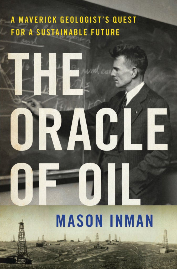 [The Oracle of Oil](https://www.amazon.com/Oracle-Oil-Maverick-Geologists-Sustainable/dp/0393239683?tag=popularscience-us-content-osp-20)