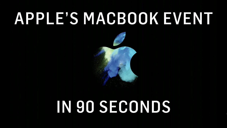 Apple's MacBook Event In 90 Easy Seconds