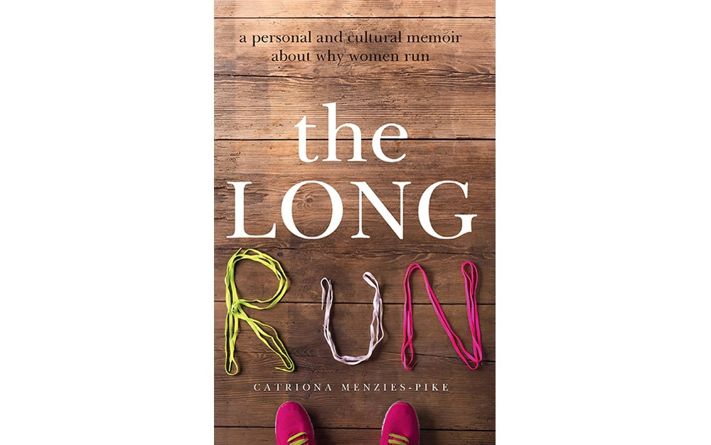 The Long Run by Catriona Menzies-Pike