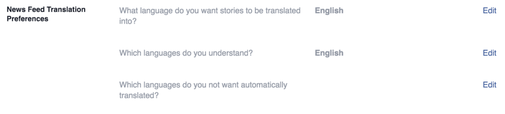 These settings tell Facebook if you can understand other languages, or don't want automatic translation.