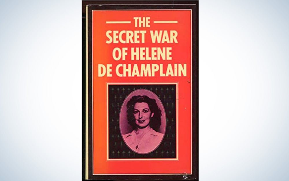 The Secret War of Helene de Champlain by Helene De Champlain