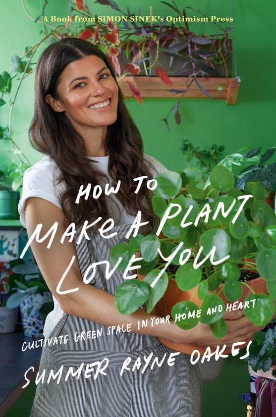 Summer Rayne Oakes How to Make a Plant Love you how-to exercise