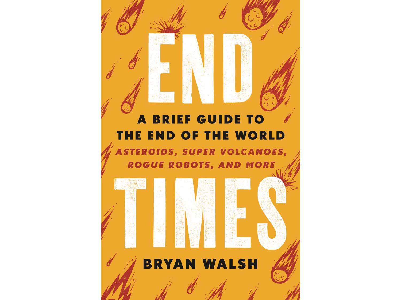 end times bryan walsh
