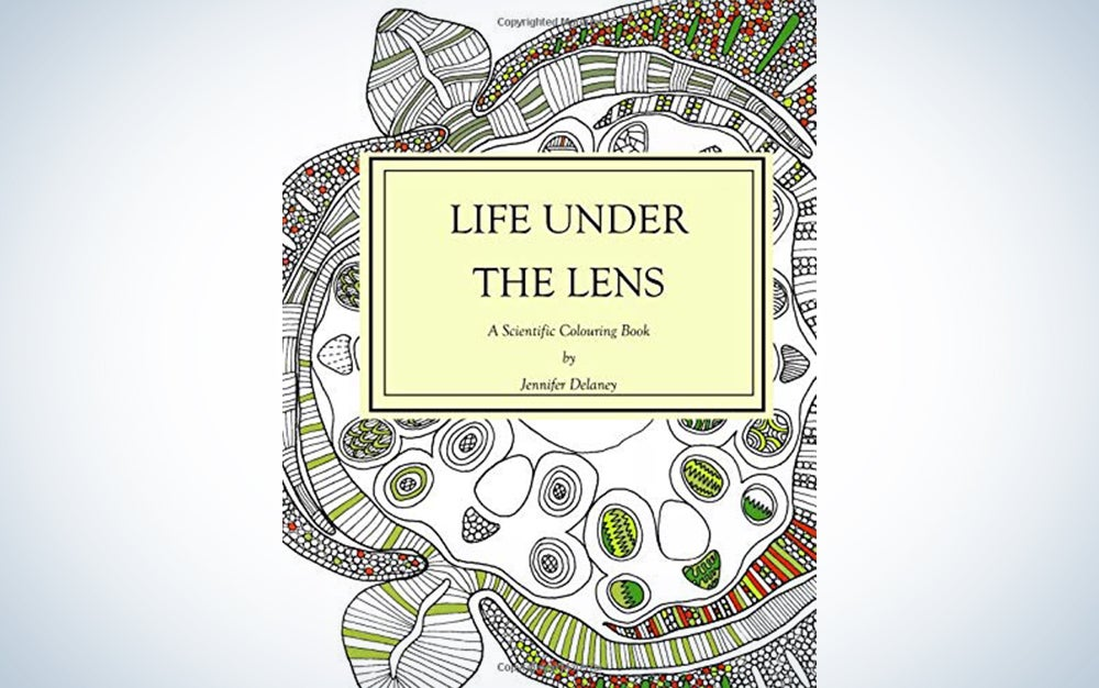 Life Under The Lens: A scientific coloring book