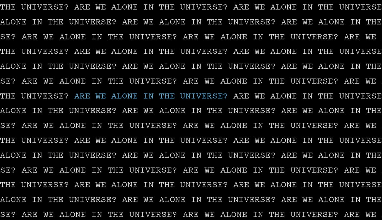 Are we alone in the universe? Probably not.