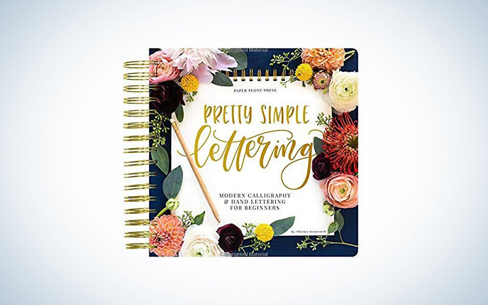 Pretty Simple Lettering: Modern Calligraphy & Hand Lettering for Beginners by Whitney Farnsworth