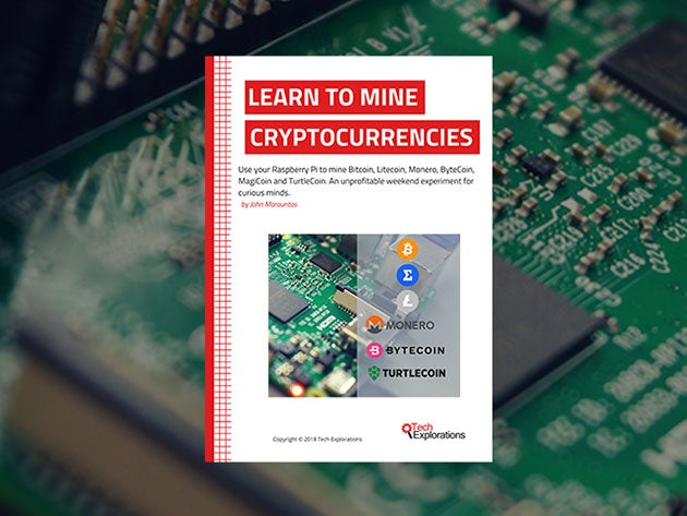 Raspberry Pi: Learn to Mine Cryptocurrencies (eBook)