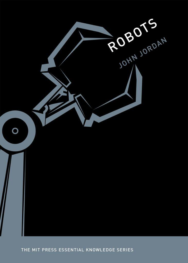 "John Jordon's book ""Robots"""