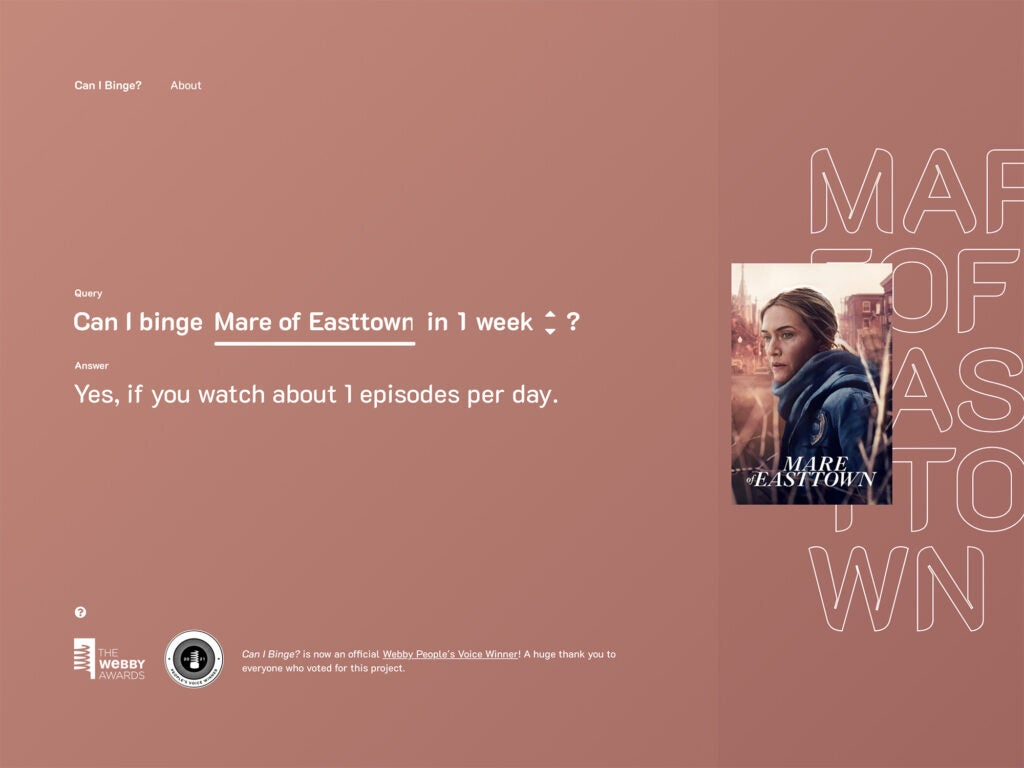 The user interface for Can I Binge? showing that it's possible to watch Mare of Easttown in one week.