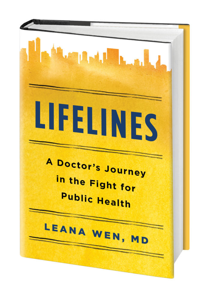 LIFELINES: A Doctor's Journey in the fight for Public Healh by Leana Wen book cover